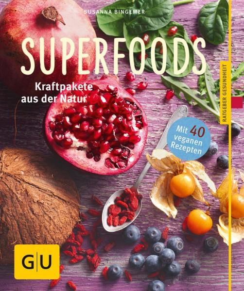 Superfoods - Kraftpakete aus der Natur von Susanna Bingemer
