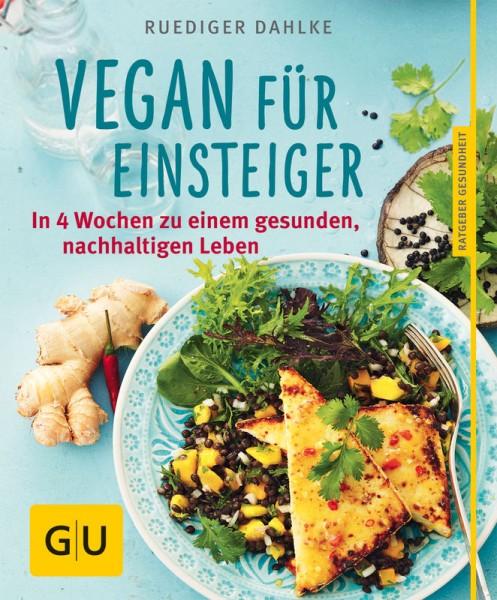 Vegan für Einsteiger - Rüdiger Dahlke