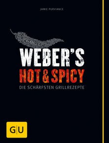 Weber's Hot & Spicy BBQ Grillbuch