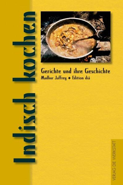 Kochbuch: Indisch kochen von Madhur Jaffrey