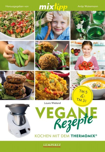 mixtipp: Vegane Rezepte für den Thermomix