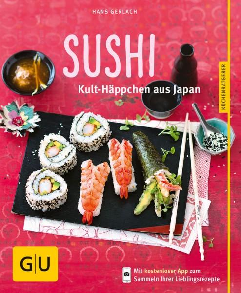 Sushi Kult-Häppchen aus Japan von Hans Gerlach