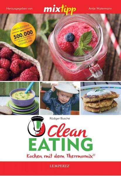 mixtipp: Clean Eating Kochbuch für den Thermomix