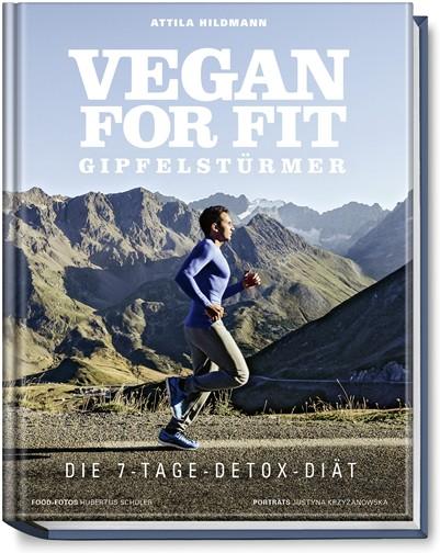 Vegan for Fit Gipfelstürmer – Die 7-Tage-Detox-Diät