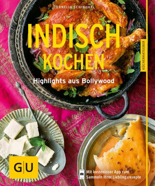 Indisch kochen - HIghlights aus Bollywood