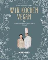 Wir kochen vegan Melanie und Siegfried Kröpfl