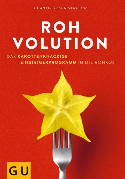 Rohvolution - Einsteigerprogramm in die Rohkost