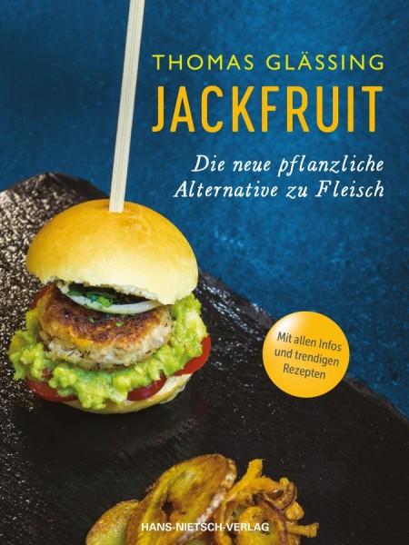Jackfruit - Die neue pflanzliche Alternative zu Fleisch (Kochbuch)